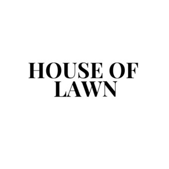 HOUSE OF LAWN